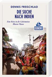Reiseabenteuer: Die Suche nach Indien